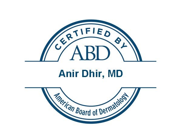 Anir Dhir, MD has been certified by the American Board of Dermatology